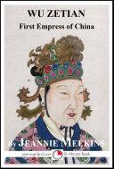 Wu Zetian  First Empress of China