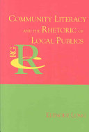 Community Literacy and the Rhetoric of Local Publics