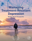 Managing Treatment Resistant Depression