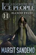 The Ice People 11 - Blood Feud ebook