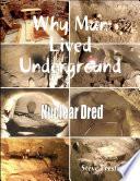 Why Man Lived Underground