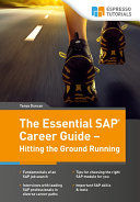 The Essential SAP Career Guide - Hitting the Ground Running
