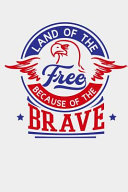 Pdf Land Of The Free Because Of the Brave