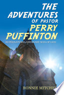 The Adventures of Pastor Perry Puffinton