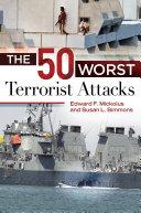 The 50 Worst Terrorist Attacks