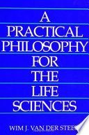 A Practical Philosophy For The Life Sciences Book
