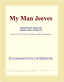 My Man Jeeves (Webster's French Thesaurus Edition) Read Online