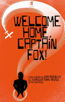 Pdf Welcome Home, Captain Fox! Telecharger