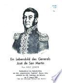 Ein Lebensbild des Generals José de San Martín
