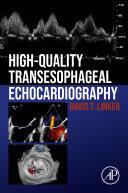 High Quality Transoesophageal Echocardiography