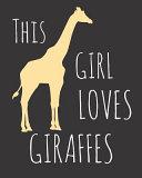 Pdf This Girl Loves Giraffes