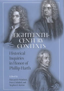 Eighteenth-century contexts: historical inquiries in honor of Phillip Harth