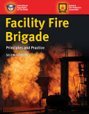 Facility Fire Brigade: Principles and Practice