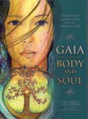 Gaia  Body   Soul