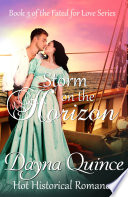 Storm on the Horizon: Hot Historical Romance (Fated for Love Book 3)