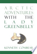 Arctic Adventures With The Lady Greenbelly Book PDF