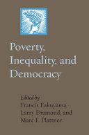 Poverty, Inequality, and Democracy