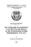 De Literaire Manifesten Van Het Fin De Si Cle In De Zuidnederlandse Periodieken 1878 1914 Materiaal Verzameling