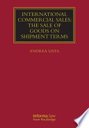 International Commercial Sales  The Sale of Goods on Shipment Terms