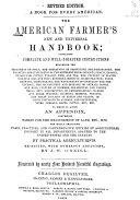 The American Farmer s New and Universal Handbook