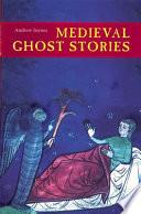 Medieval Ghost Stories PDF