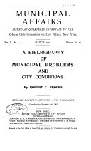 ... A Bibliography of Municipal Problems and City Conditions