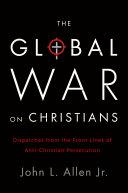 The Global War on Christians