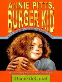 Annie Pitts, Burger Kid