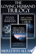 The Loving Husband Trilogy Complete Box Set