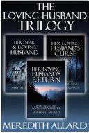 The Loving Husband Trilogy Complete Box Set [Pdf/ePub] eBook