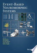 Event Based Neuromorphic Systems