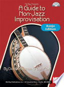 A Guide To Non Jazz Improvisation  Banjo Edition