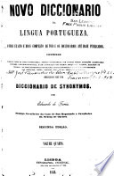 Novo diccionario de lingua portugueza ...