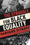 The Struggle for Black Equality