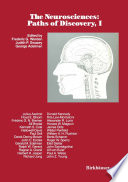 The Neurosciences  Paths of Discovery  I