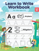 Learn to Write Workbook for Kids Ages 3 5