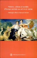 Nations, cultures et sociétés d'Europe centrale aux XIXe et XXe siècles