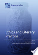 Ethics And Literary Practice