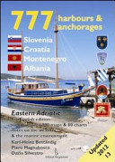 777 Harbours and Anchorages Slovenia, Croatia, Montenegro, Albania