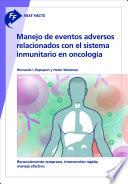 Fast Facts  Manejo de eventos adversos relacionados con el sistema inmunitario en oncolog  a