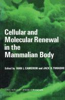 Cellular and Molecular Renewal in the Mammalian Body