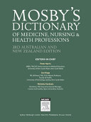 Mosby's Dictionary of Medicine, Nursing and Health Professions - Australian & New Zealand Edition