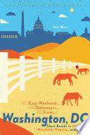 Easy Weekend Getaways from Washington  DC  Short Breaks in Delaware  Virginia  and Maryland