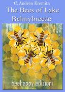 The Bees of Lake Balmybreeze