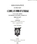 Bibliographie des ouvrages relatifs à l'amour, aux femmes, au mariage et des livres facétieux, pantagruéliques, scatologiques, satyriques, etc