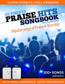 Ultimate Praise Hits Songbook