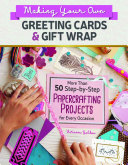 Making Your Own Greeting Cards   Gift Wrap