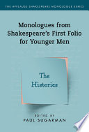 Monologues from Shakespeare's First Folio for Younger Men