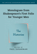 Monologues from Shakespeare s First Folio for Younger Men