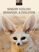 Sensory Ecology  Behaviour  and Evolution